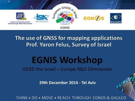 29th December 2014 - Tel Aviv EGNIS Workshop ISERD the Israel – Europe R&D Directorate.