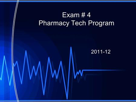 Exam # 4 Pharmacy Tech Program 2011-12. A _____ is a single-cell organism similar to a human cell. a.virus b.fungus c.antifungals d.Antivirals Answer: