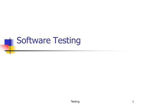 Testing1 Software Testing. Testing2 Background Main objectives of a project: High Quality & High Productivity (Q&P) Quality has many dimensions reliability,