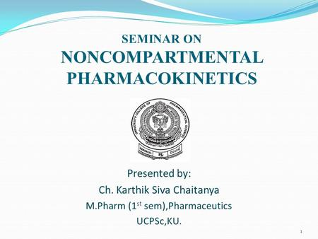 SEMINAR ON NONCOMPARTMENTAL PHARMACOKINETICS