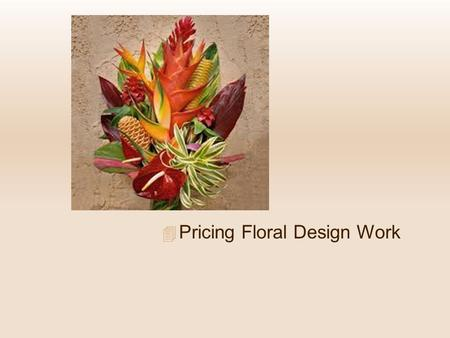 Pricing Floral Design Work