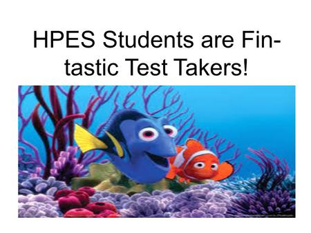 HPES Students are Fin- tastic Test Takers!. What is ACT Aspire? Act Aspire is a computer-based assessment system to fully connect student performance.