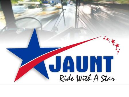 JAUNT has been a part of this community… from 1975… …to 2009! for over 34 years!