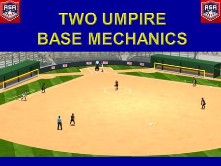 No Runners On Hit to Infield Base Umpire: When the ball is hit, move parallel to the baseline toward 1B without taking your eyes off the ball to a position.