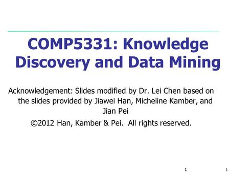 COMP5331: Knowledge Discovery and Data Mining