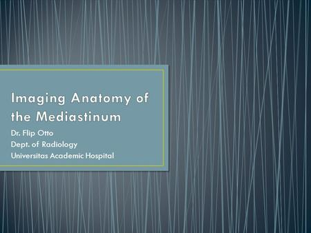 Imaging Anatomy of the Mediastinum