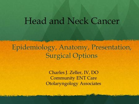 Epidemiology, Anatomy, Presentation, Surgical Options