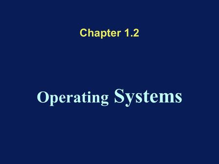 Chapter 1.2 <strong>Operating</strong> <strong>Systems</strong>. Layered <strong>Operating</strong> <strong>System</strong> model Hardware <strong>Operating</strong> <strong>System</strong> Application.
