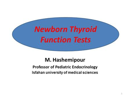 Newborn Thyroid Function Tests