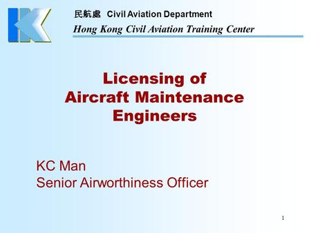 Licensing of Aircraft Maintenance Engineers