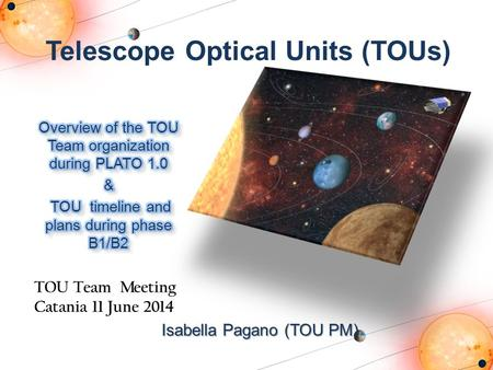 Telescope Optical Units (TOUs)