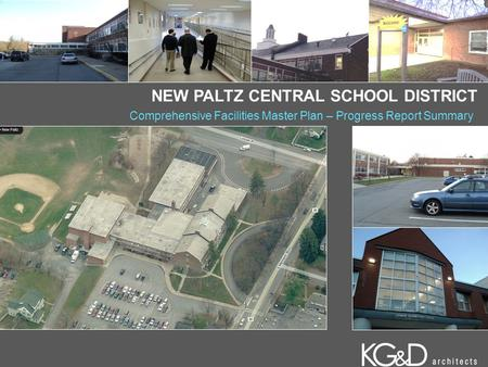 NEW PALTZ CENTRAL SCHOOL DISTRICT Comprehensive Facilities Master Plan – Progress Report Summary.