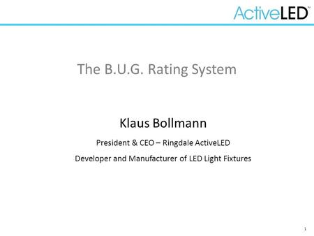 The B.U.G. Rating System Klaus Bollmann