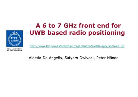 A 6 to 7 GHz front end for UWB based radio positioning