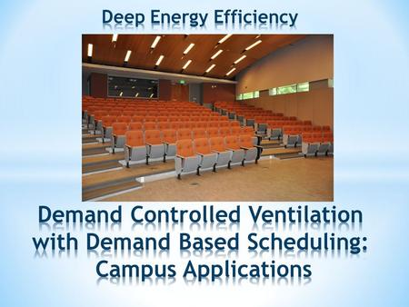 Controlling the amount of ventilation to a space based on demand Reset based on occupancy: Use carbon dioxide sensors to track space CO2 levels and raise.