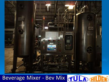 Beverage Mixer - Bev Mix. BEVMIX BEVMIX EASY DIAGNOSTIC WITH MIMIC DIAGRAM 12.5 INCH HUGE TOUCH SCREEN (MMI) FOR EASE OF OPERATION.