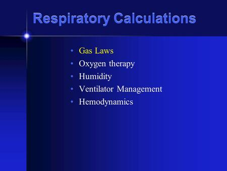 Respiratory Calculations