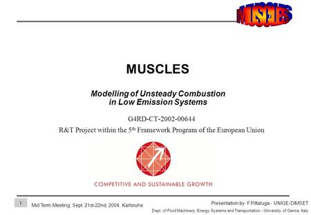 Mid Term Meeting, Sept. 21st-22nd, 2004, Karlsruhe Presentation by: F.Pittaluga - UNIGE-DIMSET Dept. of Fluid Machinery, Energy Systems and Transportation.