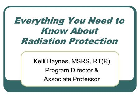 Everything You Need to Know About Radiation Protection