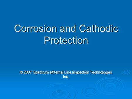 Corrosion and Cathodic Protection