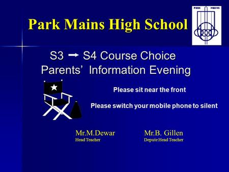 Park Mains High School S S4 Course Choice   Parents'  Information Evening