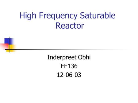 High Frequency Saturable Reactor