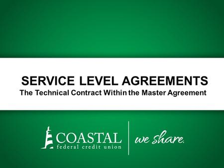 SERVICE LEVEL AGREEMENTS The Technical Contract Within the Master Agreement.