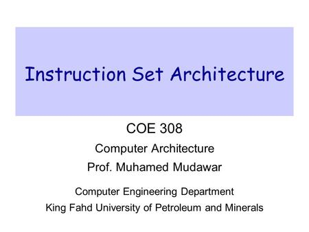 <strong>Instruction</strong> <strong>Set</strong> Architecture
