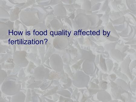 How is food quality affected by fertilization?. Functional food examples From PPI.