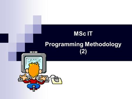 MSc IT Programming Methodology (2). number name number.