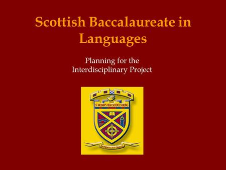 Scottish Baccalaureate in Languages Planning for the Interdisciplinary Project.