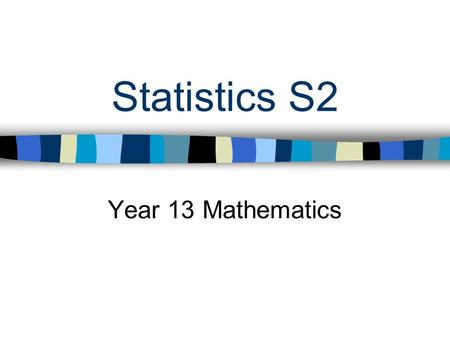 Statistics S2 Year 13 Mathematics. 17/04/2015 Unit 1 – The Normal Distribution The normal distribution is one of the most important distributions in statistics.