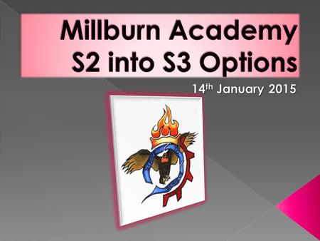 In Millburn Academy we aim to…  'develop skilful, resourceful, resilient, flexible and independent learners who are well prepared to contribute to.
