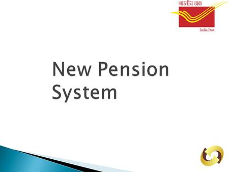 New Pension System. Abbreviations used NPSNew Pension System PFRDAPension Fund Regulatory & Development Authority NSDLNational Security Depository Limited.