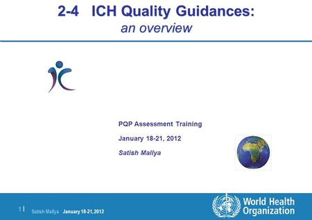 2-4 ICH Quality Guidances: an overview