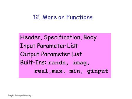 Header, Specification, Body Input Parameter List Output Parameter List