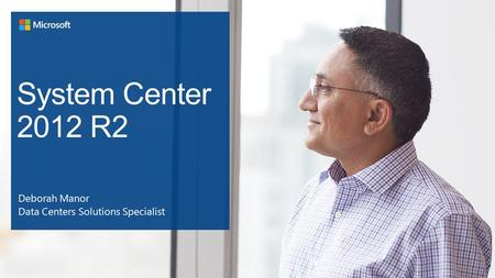 System Center 2012 R2 Overview