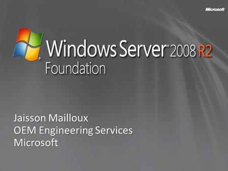 Jaisson Mailloux OEM Engineering Services Microsoft.