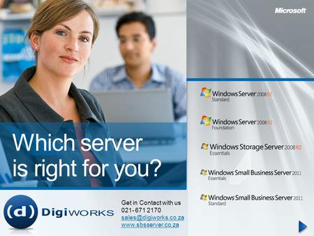 Which server is right for you? Get in Contact with us 021- 671 2170