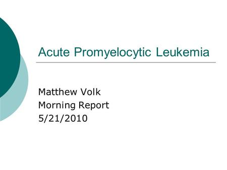 Acute Promyelocytic Leukemia