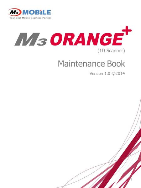 1 (1D Scanner) Maintenance Book Version 1.0 ©2014.