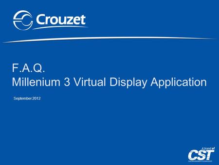 F.A.Q. Millenium 3 Virtual Display Application September 2012.