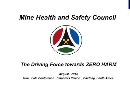 Mine Health and Safety Council
