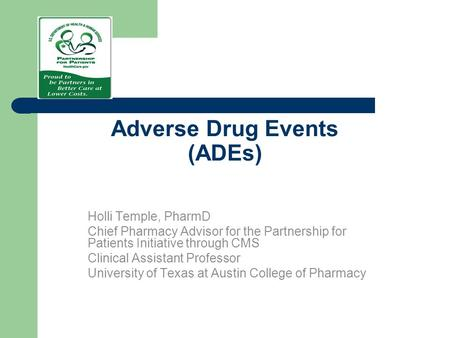 Adverse Drug Events (ADEs)