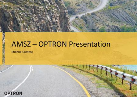 AMSZ – OPTRON Presentation Etienne Coetzee. Page 2 of 2 Index Trimble Overview Optron Overview Total Stations – Trimble M3 DR Total Station – Nikon Nivo.