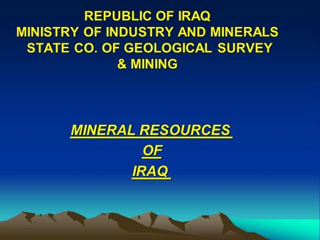 MINERAL RESOURCES OF IRAQ