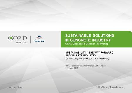 SUSTAINABLE SOLUTIONS IN CONCRETE INDUSTRY