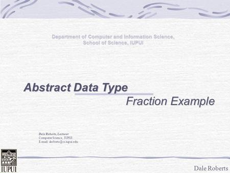 Abstract Data Type Fraction Example