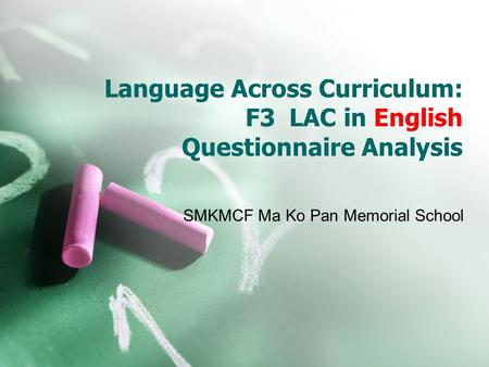 Language Across Curriculum: F3 LAC in English Questionnaire Analysis