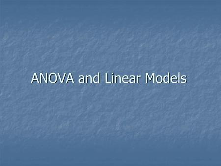 ANOVA and Linear Models. Data Data is from the University of York project on variation in British liquids. Data is from the University of York project.